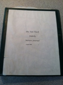 The cover  . . our journal was just a 3-ring binder. You can see we began it in 2006 which means my oldest two were 6 and 4.